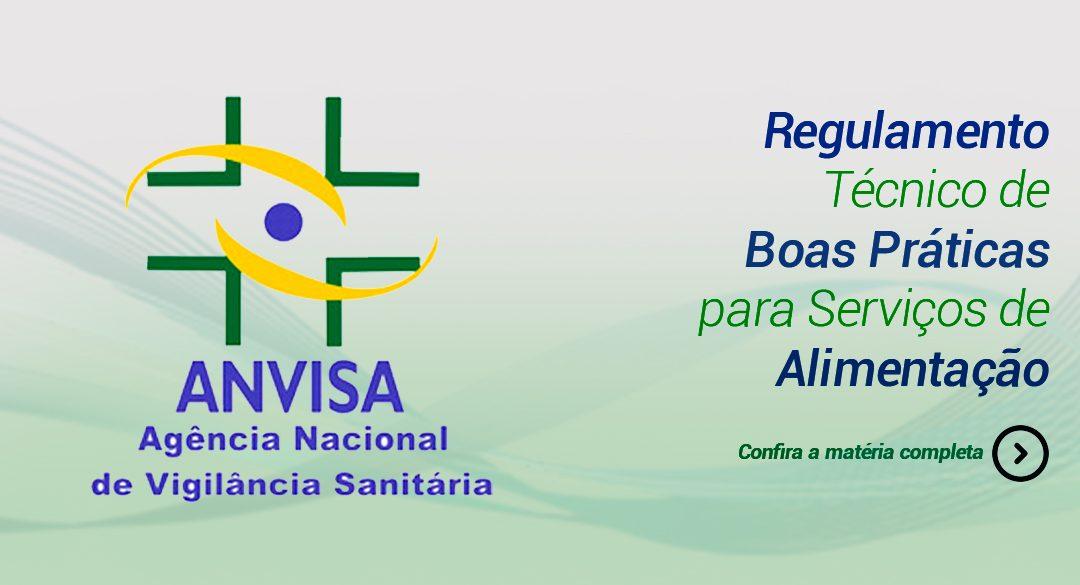 Resolução da ANVISA – Regulamento Técnico de Boas Práticas Para Serviços de Alimentação